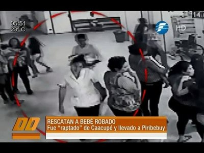 Rescatan a bebé que fue robado del hospital de Caacupé