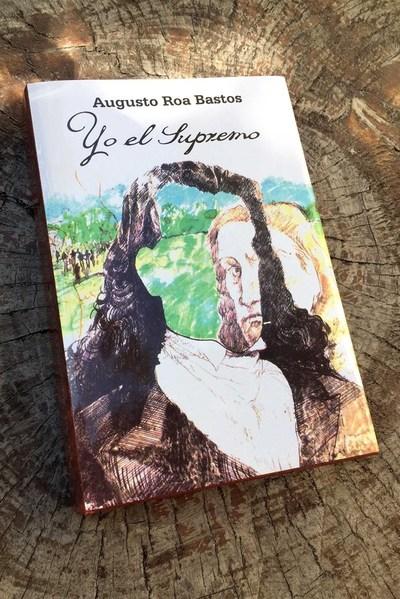"""Edición conmemorativa de """"Yo el Supremo""""  presentarán este martes"""