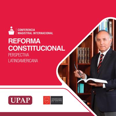 """Harán conferencia Magistral sobre """"Reforma Constitucional"""""""