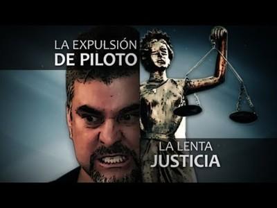 """La expulsión de """"Piloto"""" y la lenta justicia"""