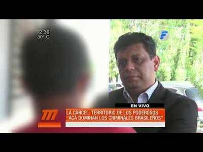 """""""En las cárceles dominan los criminales brasileños"""""""