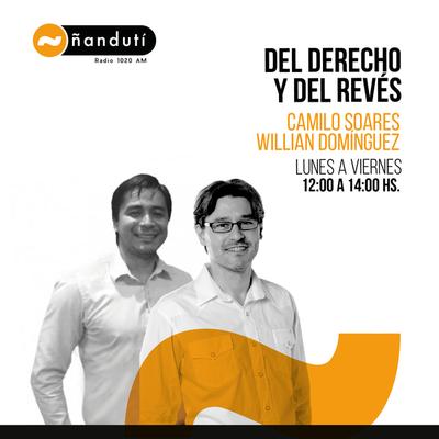 Del derecho y del Revés con Camilo Soares y Willian Domínguez