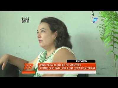 Ecuatoriana que iba alquilar su vientre en Paraguay pidió ayuda