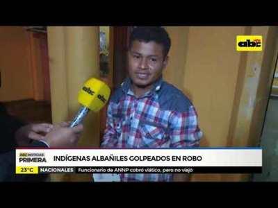 Indígenas albañiles golpeados en robo