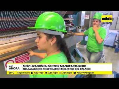 Movilizados en sector manufacturero