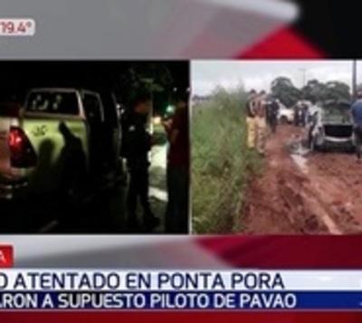 Acribillan al expiloto de Pavão en Ponta Porã