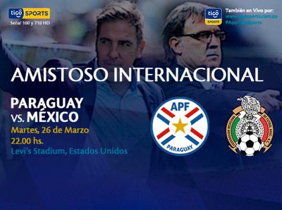 Paraguay se prueba ante México en Estados Unidos