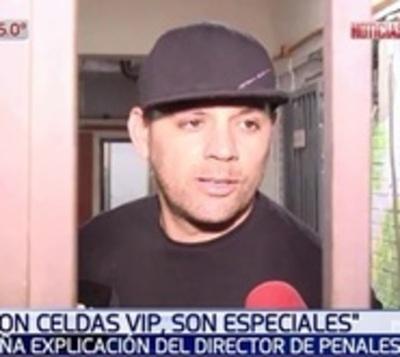 """Director de Penales: """"No son celdas vip, son celdas especiales"""""""