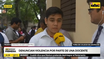 Estudiantes denuncian maltrato docente y toman colegio