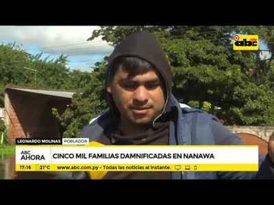 Cinco mil familias damnificadas en Nanawa