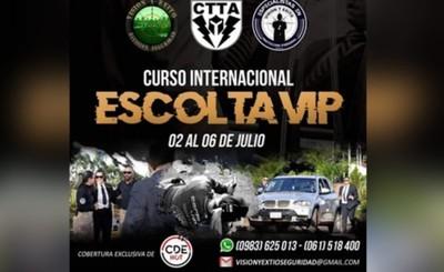 Curso Internacional de Escolta VIP será el próximo mes