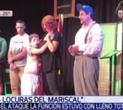 """Final feliz para """"Las Locuras del Mariscal"""": Lleno total"""