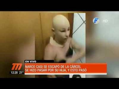 Narco intenta fugarse de la cárcel disfrazándose de su hija