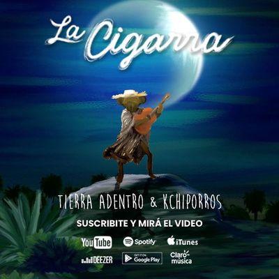 """Tierra Adentro y Kchiporros lanzan el video de """"La Cigarra"""""""