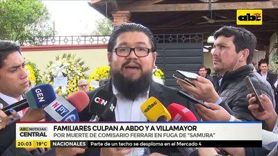 Comisario fallecido: Familiares culpan a Abdo y Villamayor