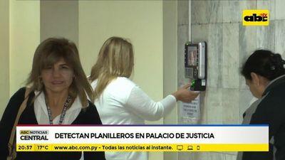 Detectan planilleros en palacio de justicia