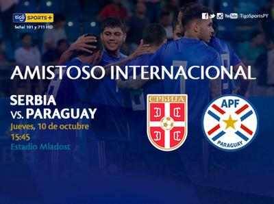 Paraguay calibra su potencial ante Serbia
