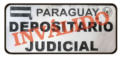 """Uso ilegal de chapa con inscripción """"Paraguay Depositario Judicial"""""""