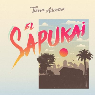 """Tierra Adentro presenta """"El Sapukai"""""""