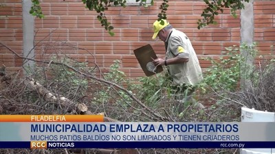 MUNICIPALIDAD DE FILADELFIA MULTARÁ A PROPIETARIOS DE TERRENOS SUCIOS – CHACO PARAGUAYO