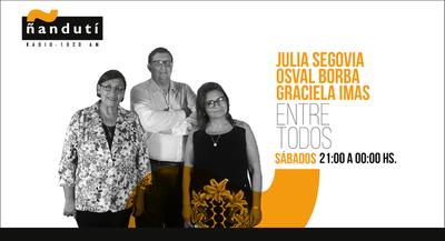 Entre Todos con Julia Segovia, Osval Borba y Graciela Imas