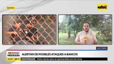 San Pedro: alertan de posibles ataques a bancos