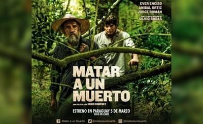 """""""Matar a un muerto"""" estrenará el 5 de marzo en los cines nacionales"""