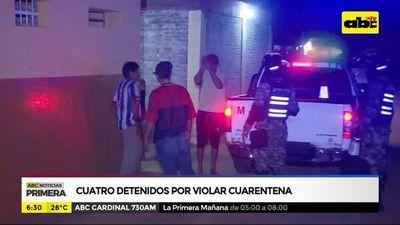 Cuatro detenidos por violar cuarentena