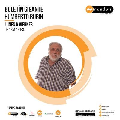 Boletín Gigante con Humberto Rubin y Amado Farina