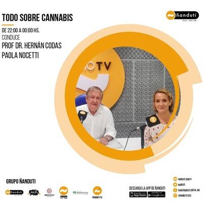 Todo sobre cannabis con Hernán Codas Jaquet y Paola Nocetti