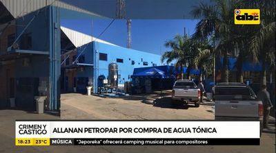 Crimen y Castigo: Allanan Petropar por compra de agua tónica
