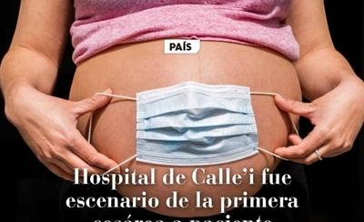 HOY / Primera cesárea a paciente con Covid-19 en el Hospital de Calle'i