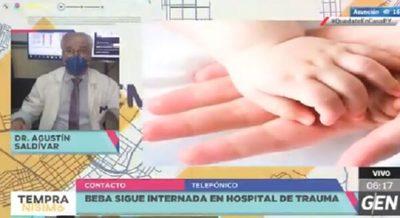 Beba sigue en terapia intensiva y sufrirá secuelas, confirman