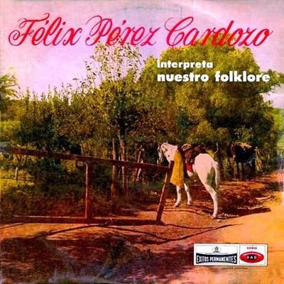 La chonga de Félix Pérez Cardozo