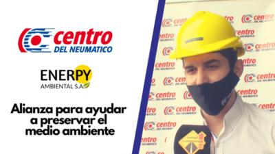 CENEU y Enerpy Ambiental S.A trabajan en alianza para ayudar a preservar el medio ambiente