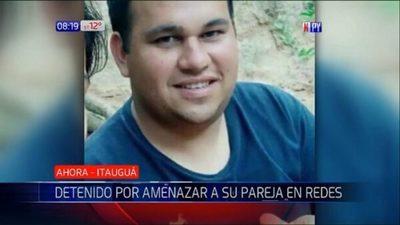 Amenazó de muerte a su expareja en redes y ahora está detenido