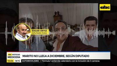 """""""Marito no llega a diciembre"""", según Diputado"""